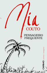 Pensageiro Frequente - Mia Couto
