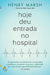 Hoje Deu Entrada no Hospital - eBook