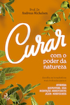 Curar com o Poder da Natureza - eBook