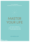 Master Your Life - eBook